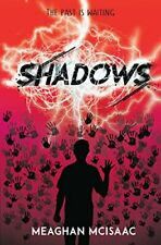 Shadows by McIsaac, Meaghan Book The Cheap Fast Free Post