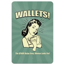 Wallets Other Bulge Woman Looks For Home Business Office Sign