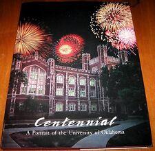 CENTENNIAL  A Portrait of the University of Oklahoma 1890-1990 ~1990 HCDJ 1st Ed