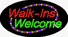 "New ""Walk-Ins Welcome"" 27x15 Oval Solid/Animated Led Sign w/Custom Options 24085"
