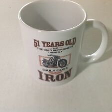 51 Years Old And All I Need Is A Daily Dose Of Iron Motorcycle Coffee Mug