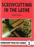 SCREWCUTTING IN THE LATHE Workshop Practice Engineering Manual paperback book