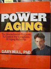 Power Aging: Revolutionary Program by Gary Null PhD & Bottom Line Health new