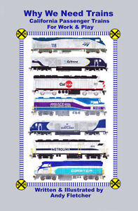 Why We Need California Passenger Trains 6 Page Booklet by Andy Fletcher