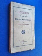 L'EUCARESTIA NEI PRIMI SECOLI DEL CRISTIANESIMO - Roma 1911