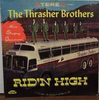 Thrasher Brothers Rid N High 33RPM CAS-9660 Canaan Records  091716LLE