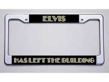"FAN OF THE KING? ""ELVIS/HAS LEFT THE BUILDING""  LICENSE PLATE FRAME"