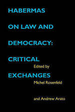 Habermas on Law and Democracy: Critical Exchanges (Philosophy, Social Theory, a