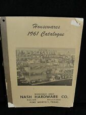 VINTAGE 1961 NASH HARDWARE CO, FORT WORTH, TX HOUSEWARES CATALOGUE