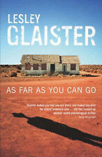As Far as You Can Go by Lesley Glaister (Paperback, 2005) (F17)
