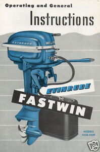 1950's EVINRUDE OUTBOARD FASTWIN OPERATORS MANUAL