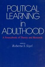 Political Learning in Adulthood: A Sourcebook of Theory and Research-ExLibrary