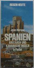 Reisen Heute – SPANIEN in Farbe