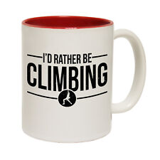 Funny Mugs Adrenaline Addict Id Rather Be Climbing Rock Climbing Bouldering MUG