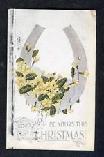Posted 1920 Illustrated Christmas Card: Horse Shoe & Flowers: Good Luck