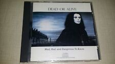 MAD BAD & DANGEROUS TO KNOW BY DEAD OR ALIVE CD 1986 MUSIC ALBUM SONGS 9 TRACKS