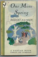 One More Spring by Robert Nathan (1946 pb - 2nd printing, Bantam #19, )