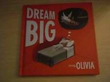 Dream Big Starring Olivia 2006 by Ian Falconer Andrews McMeel Publishing