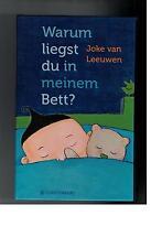 Joke van Leeuwen - Warum liegst du in meinem Bett ? - 2014