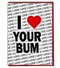 Greeting Card - Birthday Card - I Love Your Bum