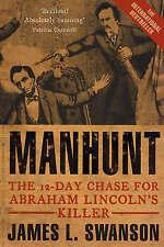 Manhunt, Good Condition Book, James L. Swanson, ISBN 9780749951344