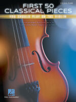 First 50 Classical Pieces You Should Play On The Violin - Violin Songbook 269155