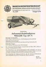Welger Hochdruckpresse AP 71, orig. DLG- Bericht 1975