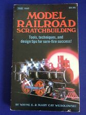 Model Railroad Scratchbuilding Bk Wesolowski 1981 Tab #1217 Train Sets 1st ed