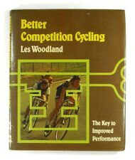 BETTER COMPETITION CYCLING Les Woodland (1978) - HARDBACK