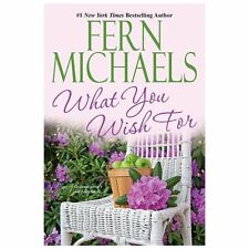 What You Wish For by Fern Michaels (2013, Paperback)