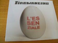 TIROMANCINO L'ESSENZIALE CD DIGIPACK  SIGILLATO FABRI FIBRA