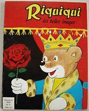 Riquiqui les Belles Images Nouvelle Série N° 5 éd Bellefroid 1967