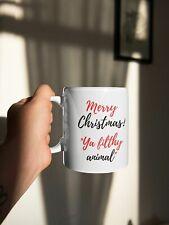 Merry Christmas Ya Filthy Animal Coffee Mug - Xmas Gift 2020