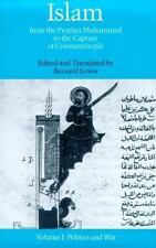 Islam: From the Prophet Muhammad to the Capture of Constantinople Volume 1:  Pol