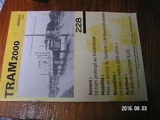 1µ? Revue Tram 2000 n°228 Ligne vicinale du Pajottenland TEC STIB