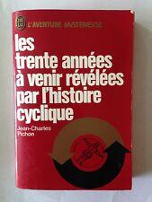 J'AI LU AVENTURE MYSTERIEUSE N° A 302 TRENTE ANNEES VENIR REVELEES CYCLIQUE 1973