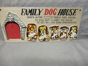 vintage IN THE DOG HOUSE MOVABLE FAMILY WOOD WOODEN SIGN,PLAGUE,HUMOR,NEVER USED