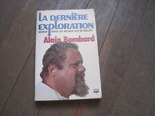 Alain BOMBARD: la dernière exploration. envoi