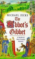 The Abbot's Gibbet Michael Jecks Knights Templar Medieval Mystery 5 Paperback