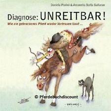 Daniela Piolini - Diagnose Unreitbar !  NEU und Originalverschweisst !