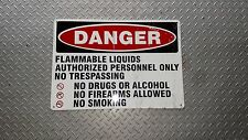"""Danger Flammable Liquids Authorized Personal Only Vintage Orig Large 20""""W x 14""""H"""