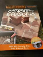BLACK & DECKER COMPLETE GUIDE TO CONCRETE & MASONRY, 4TH By Edition