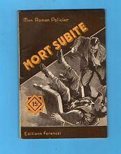 ►FERENCZI - MON ROMAN POLICIER N°253 - MORT SUBITE - JACK GREEN - 1953