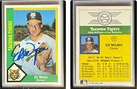 Ed Wojna Signed 1990 Tacoma Tigers CMC #11 Card Tacoma Tigers Auto Autograph