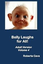 Belly Laughs for All! : Volume 4 (2013, Paperback)