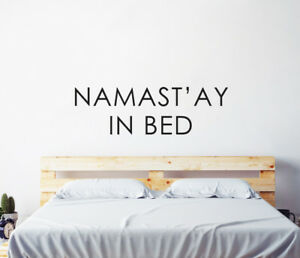 Namast'ay In Bed Wall Sticker Bedroom Hipster Cool Kids MS389VC