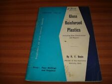 GLASS REINFORCED PLASTICS INCLUDING BOAT CONSTRUCTION AND REPAIR BY R F BEALE