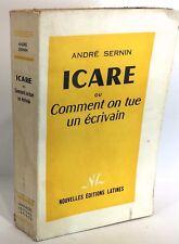 André Sernin. Icare ou comment on tue un écrivain, éditions Latines 1956