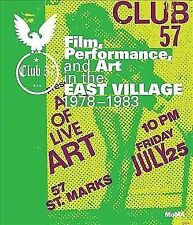 Club 57: Film, Performance, and Art in the East Village, 1978–1983, Magnuson, An
