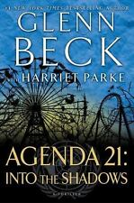 """""""AGENDA 21 - INTO THE SHADOWS"""" By Glenn Beck - (2015) Hardcover - Awesome Story"""